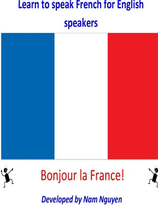 Learn to Speak French for English Speakers