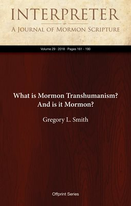 What is Mormon Transhumanism? And is it Mormon?