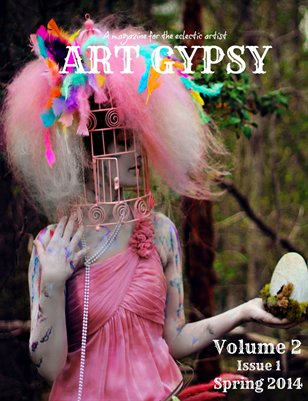 Art Gypsy Magazine Vol. 2 Iss. 1 Spring 2014