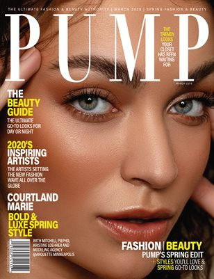PUMP Magazine - Fresh Faces Edition - Vol.2 - March 2020