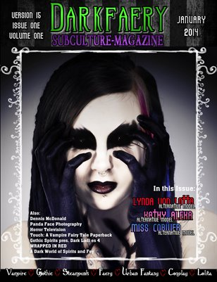 Darkfaery Subculture Magazine: Version 15: Issue 1: Volume 1