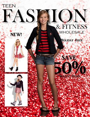 Teen Fashion & Fitness - Holiday Issue - *Approved Vendors Only