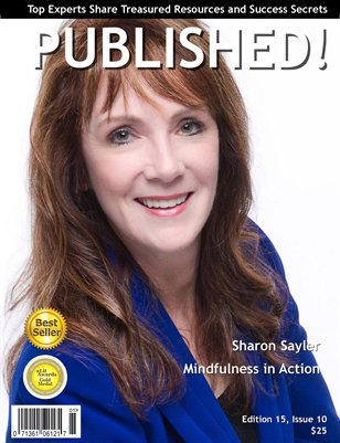 PUBLISHED! Excerpt featuring Sharon Sayler, Mindfulness