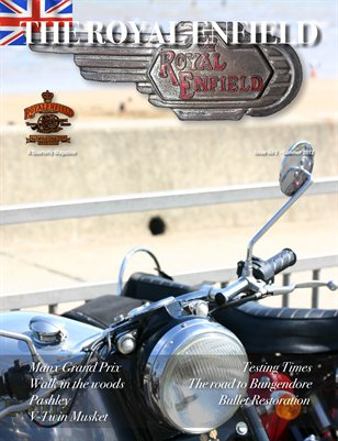 The Royal Enfield Magazine - Issue 2