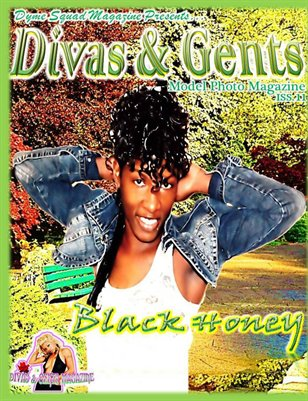 Divas & Gents Issue #11 featuring Black Honey