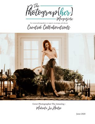 Creative Collaborations   The Photograp[her] Magazine