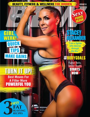 BFW Magazine: Beauty, Fitness & Wellness for Women featuring Stacey Alexander