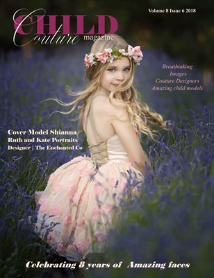 Child Couture magazine Volume 8 Issue 6 2018