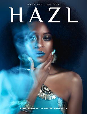 HAZL Magazine: ISSUE #15 -AUG 2021