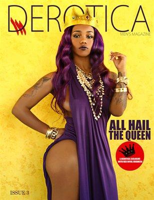 Derotica Presents Queen