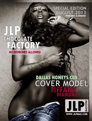 JLP Chocolate Factory Special Edition Feat. Tiffany Diamond