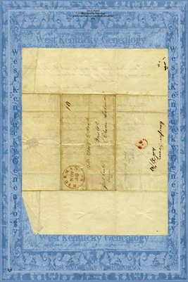 1847 Letter from William C. Dowy(?)Drucy from Hickman, Kentucky to Mr. Peck in Bristol, Rhode Island