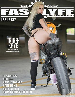 FASS LYFE ISSUE 137 FT. TRINA-KAYE