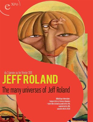 | Jeff Roland: Visual Artist, Utopian Pragmatist |