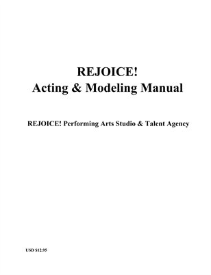 REJOICE! Acting & Modeling Manual