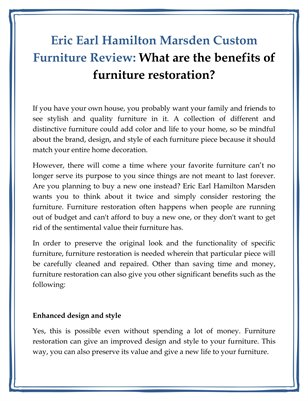 Eric Earl Hamilton Marsden Custom Furniture Review: What are the benefits of furniture restoration?