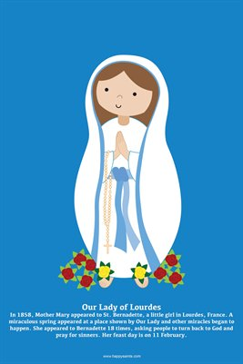 Happy Saints Our Lady of Lourdes Poster