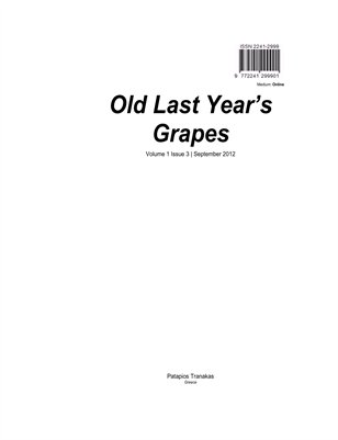 Old Last Year's Grapes Volume 1 Issue 3 September 2012 online edition