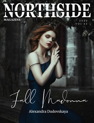 Northside Magazine Volume 62 Featuring Alexandra Dudovskaya