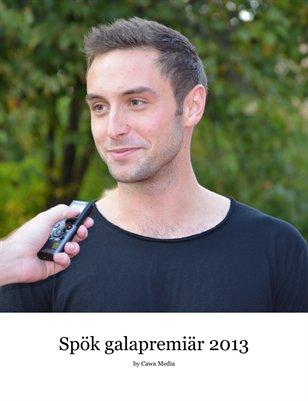 Spök galapremiär 2013