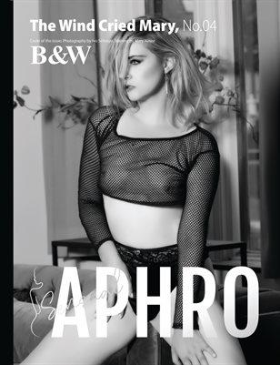 APHRO B&W Issue No.04 Volume.01