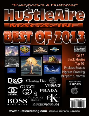 Hu$tleaire Magazine Issue 4-1-Best of 2013