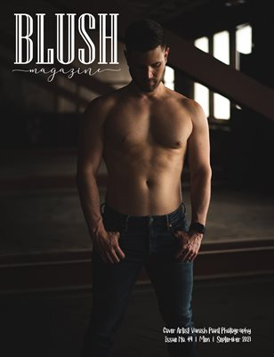 BLUSH Magazine   Issue 49   Men
