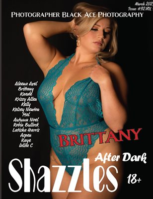 Shazzles After Dark Issue #92 VOL 1. Cover Model Brittany