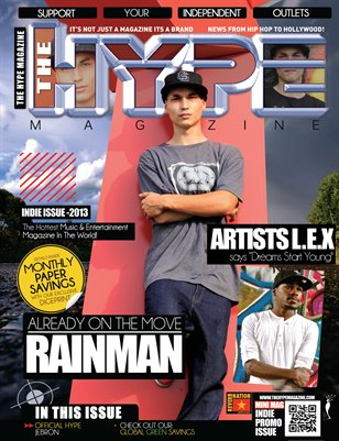 The Hype Magazine - Indie Issue 2013 - Rainman, L.E.X and JeBron
