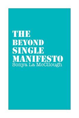 The Beyond Single Manifesto - Turquoise