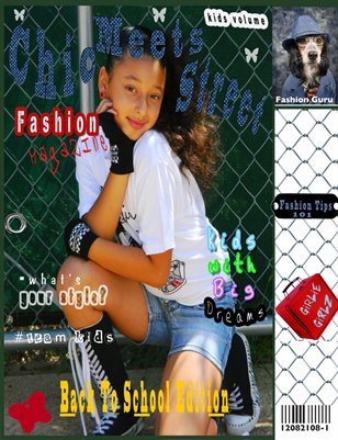 Chic Meets Street Fashion magazine Kids Vol.1 Back to School Edition