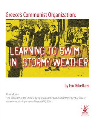 Greece's Communist Organization: Learning to Swim in Stormy Weather