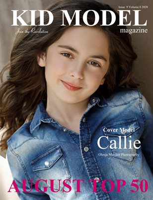 Kid Model Magazine issue 9 Volume 8 2020 AUGUST TOP 50