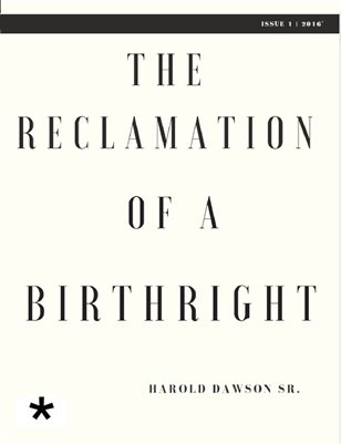 RECLAMATION OF A BIRTHRIGHT