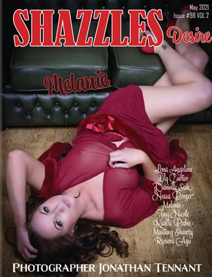 Shazzles Desire Issue #98 VOL 2 Cover Model Melanie.
