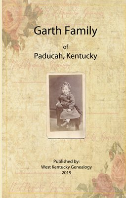 GARTH FAMILY OF PADUCAH, KENTUCKY