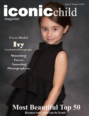 Iconic Child magazine Issue 5 Volume 6 2020 MOST BEAUTIFUL TOP 50