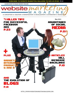 Website Marketing Magazine - May 2011 - Learn How To Make Money Online