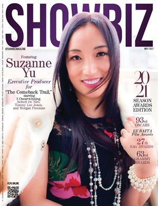 SHOWBIZ Magazine - SEASON AWARDS EDITION - SUZANNE YU - May/2021- PLPG GLOBAL MEDIA