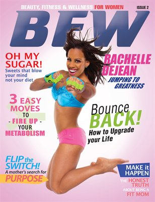 BFW Magazine: Beauty, Fitness, & Wellness for Women (Double Cover Print Version)