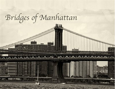 Bridges of Manhattan 2nd ed.