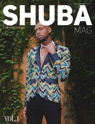 SHUBA MAGAZINE 2017 #2 NOVEMBER VOL. 1
