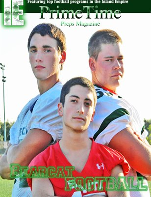 Inland Empire Prime Time Preps Magazine Bonita Football Edition April 2012