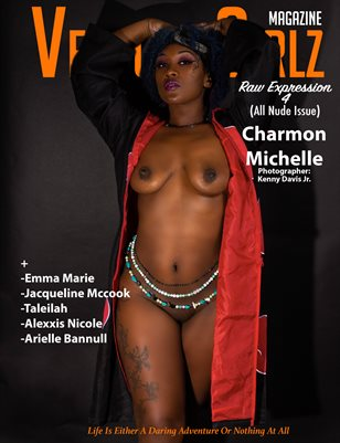 Venture Girlz Magazine Raw Expression 4 Feat. Charmon Michelle