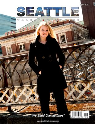 Seattle Talent Magazine April 2017 Edition