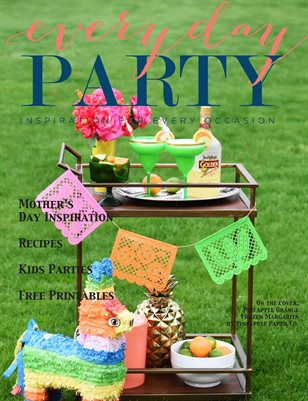 Everyday Party Magazine Summer 2017
