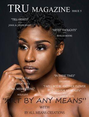 Tru Magazine Issue 5 Beauty