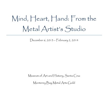 Mind, Heart, Hand:From the Metal Artist's Studio