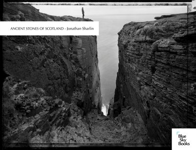 Ancient Stones of Scotland - Jonathan Sharlin