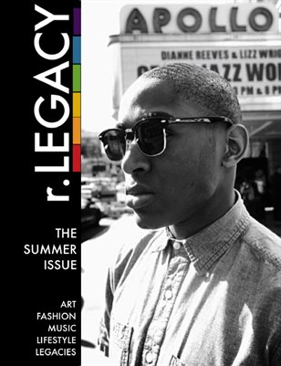 r.LEGACY - The Summer Issue